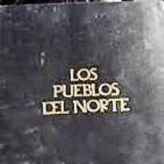 Libros: LOS PUEBLOS DEL NORTE. Lote 205371426