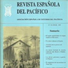 Libros: REVISTA ESPAÑOLA DEL PACÍFICO - Nº10 - AÑO IX - 1999. Lote 207472672