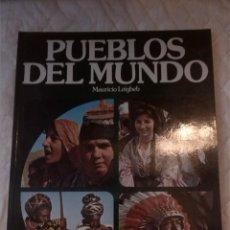 Libros: PUEBLOS DEL MUNDO. MAURICIO LEIGHEB. CAIXA DE AHORROS DE CATALUNYA. 1982.. Lote 207672256