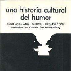 Libros: PETER BURKE, AARON GUREVICH Y OTROS - UNA HISTORIA CULTURAL DEL HUMOR. Lote 284253398
