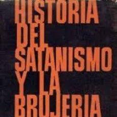Libros: HISTORIA DEL SATANISMO Y LA BRUJERÍA JULES MICHELET. Lote 220539713