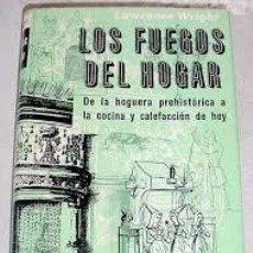 Libros: LOS FUEGOS DEL HOGAR LAWRENCE WRIGHT. Lote 220566990
