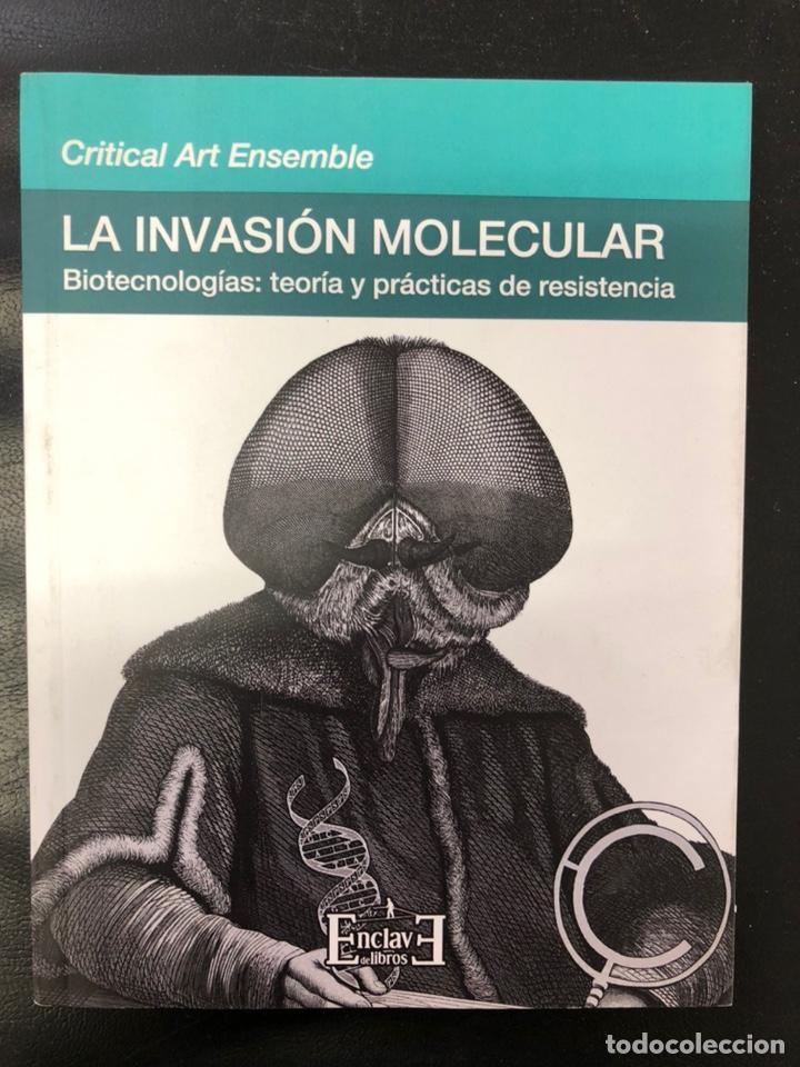 LA INVASIÓN MOLECULAR (Libros Nuevos - Humanidades - Antropología)