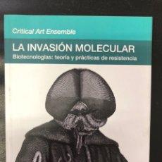 Libros: LA INVASIÓN MOLECULAR. Lote 220586353
