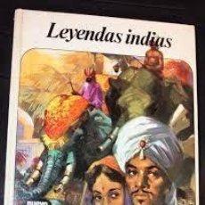 Libros: LEYENDAS INDIAS ADAPTACIÓN RAMÓN CONDE OBREGÓN. Lote 221534865