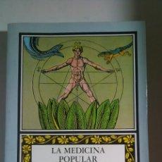 Libros: LA MEDICINA POPULAR INTERPRETADA. II. XOXE RAMÓN MARIÑO FERRO. EDICIONS XERAIS DE GALICIA. 1986. Lote 221610033
