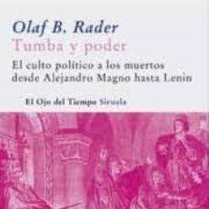 Libros: TUMBA Y PODER OLAF B RADER. Lote 221685131