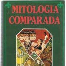 Libros: MITOLOGÍA COMPARADA MAX MÜLLER. Lote 221690108