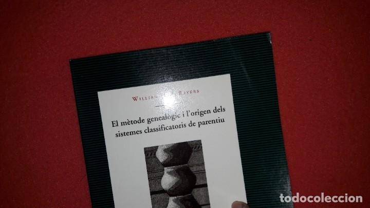 Libros: EL MÈTODE GENEALÒGIC I LORIGEN DELS SISTEMES CLASSIFICATORIS DE PARENTIU. WILLIAM H.R.RIVERS - Foto 4 - 222313200