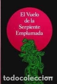 EL VUELO DE LA SERPIENTE EMPLUMADA ARMANDO COSANI (Libros Nuevos - Humanidades - Antropología)