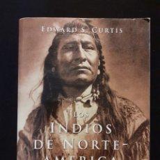 Libros: LIBRO LOS INDIOS DE NORTEAMÉRICA. TASCHEN.. Lote 227993025