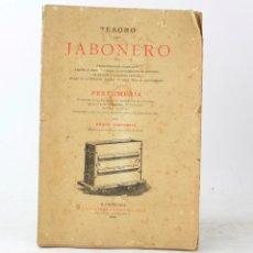 Libros: TESORO DEL JABONERO, PERFUMERÍA, 1902, EMILIO CANTARELL, FRANCISCO PUIG LIBRERÍA, BARCELONA.. Lote 230014785