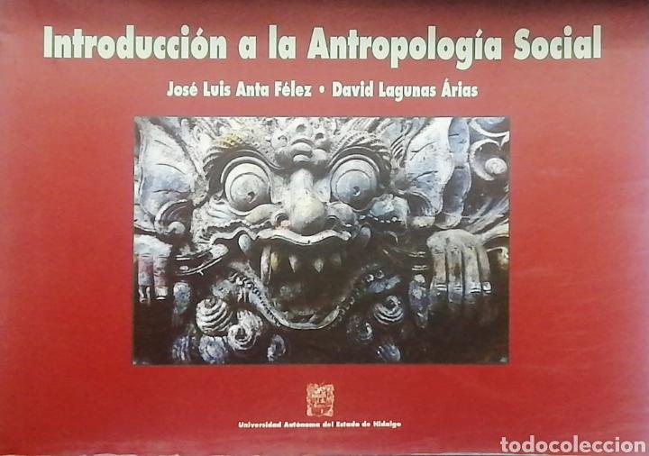 INTRODUCCIÓN A LA ANTROPOLOGIA SOCIAL. JOSÉ LUÍS ANTA - DAVID LAGUNA (Libros Nuevos - Humanidades - Antropología)