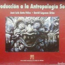 Libros: INTRODUCCIÓN A LA ANTROPOLOGIA SOCIAL. JOSÉ LUÍS ANTA - DAVID LAGUNA. Lote 241002210
