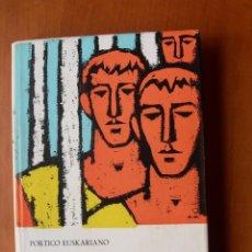 Libros: SIGNO, COMPORTAMIENTO Y ESTILO DE NUESTROS HEROES / MIGUEL PELAY OROZCO. Lote 242223990