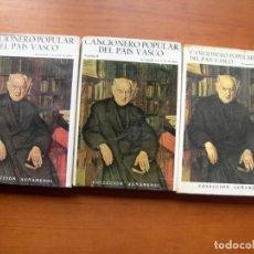 Libros: CANCIONERO POPULAR VASCO / J. M. DE ARRATIA / 3 TOMOS / EUSKERA - ESPAÑOL. Lote 242409320