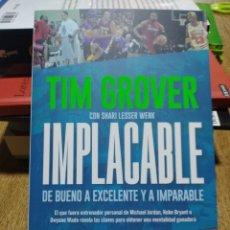 Libros: IMPLACABLE DE BUENO A EXCELENTE Y A IMPARABLE TIM GROVER. Lote 248835980