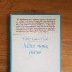 Livres: MITOS, VIAJES, HÉROES CARLOS GARCÍA GUAL. Lote 249207705