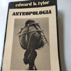 Libros: ANTROPOLOGÍA. EDWARD B. TYLOR. EDITORIAL AYUSO.. Lote 252473665