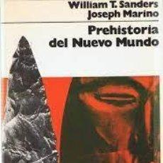 Libros: PREHISTORIA DEL NUEVO MUNDO WILLIAM T SANDERS JOSEPH MARINO. Lote 255342155