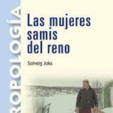 Libros: LAS MUJERES SAMIS DEL RENO SOLVEIG JOKS. Lote 255381900