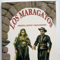 Libros: LIBRO LOS MARAGATOS, ORIGEN MITOS Y REALIDADES. IMPRESO EN ZAMORA, 2003. Lote 257327605
