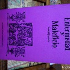 Libros: QUEZADA NOEMI. ENFERMEDAD Y MALEFICIO. EL CURANDERO EN EL MEXICO COLONIAL. Lote 261200675