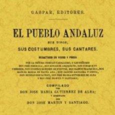 Libros: EL PUEBLO ANDALUZ. FACSIMIL. Lote 265685639