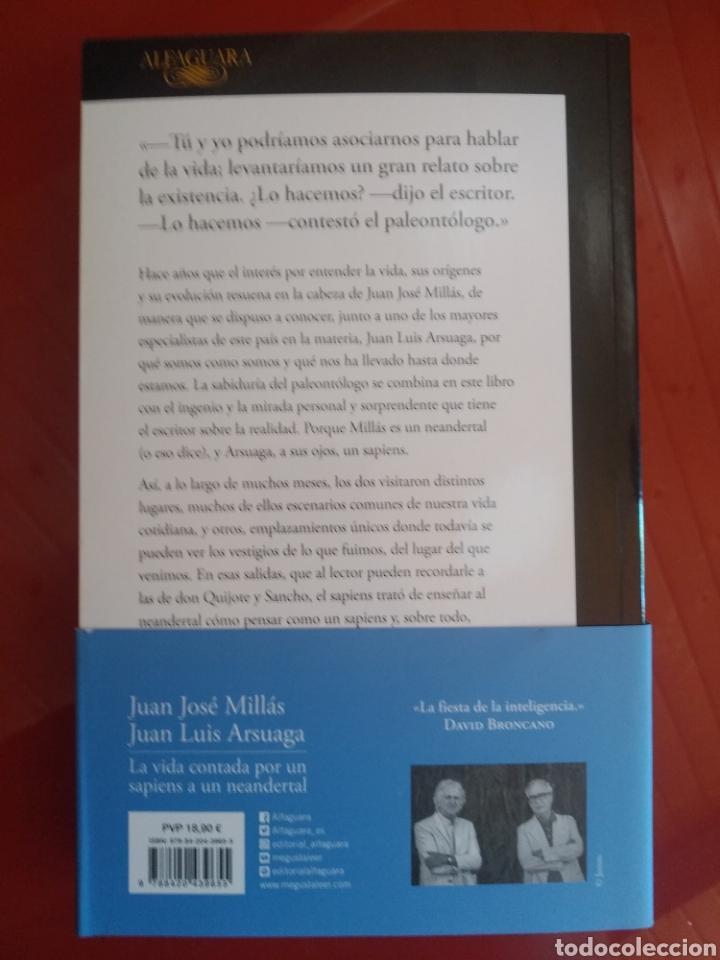 Libros: LA VIDA CONTADA POR UN SAPIENS A UN NEANDERTAL JUAN JOSE MILLAS, JUAN LUIS ARSUAGA - Foto 2 - 265394694