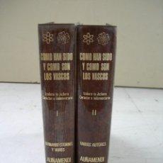 Libros: COMO HAN SIDO Y COMO SON LOS VASCOS / EUSKERA - ESPAÑOL / 2 TOMOS. Lote 266409583