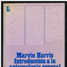 Libros: INTRODUCCIÓN A LA ANTROPOLOGÍA GENERAL - MARVIN HARRIS - 1990 - 4ª EDICIÓN REVISADA. Lote 268619454