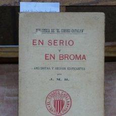 Libros: J:M:R: EN SERIO Y EN BROMA. ANECDOTAS Y HECHOS EDIFICANTES.. Lote 268733189