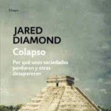 Libros: COLAPSO JARED DIAMOND -PORQUE UNAS SOCIEDADES PERDURAN Y OTRAS DESAPARECEN-. Lote 268830179