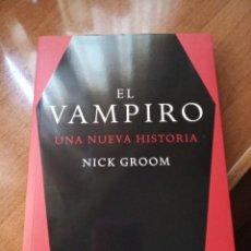 Libros: EL VAMPIRO: UNA NUEVA HISTORIA. N. GROOM. Lote 268881814