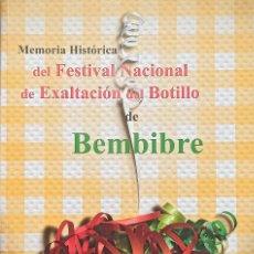 Libros: MEMORIA HISTÓRICA DEL FESTIVAL NACIONAL DE EXALTACIÓN DEL BOTILLO DE BEMBIBRE. Lote 273085318