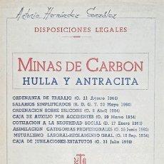 Libros: DISPOSICIONES LEGALES DE MINAS DE CARBÓN. HULLA Y ANTRACITA. Lote 273086113