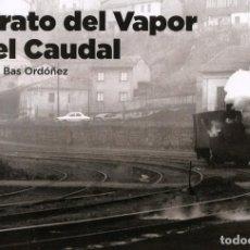 Libros: RETRATO DEL VAPOR EN EL CAUDAL. Lote 273088373
