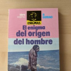 Libros: EL ENIGMA DEL ORIGEN DEL HOMBRE, P. GUIRAO, LIBRO EXPRES. Lote 276375863