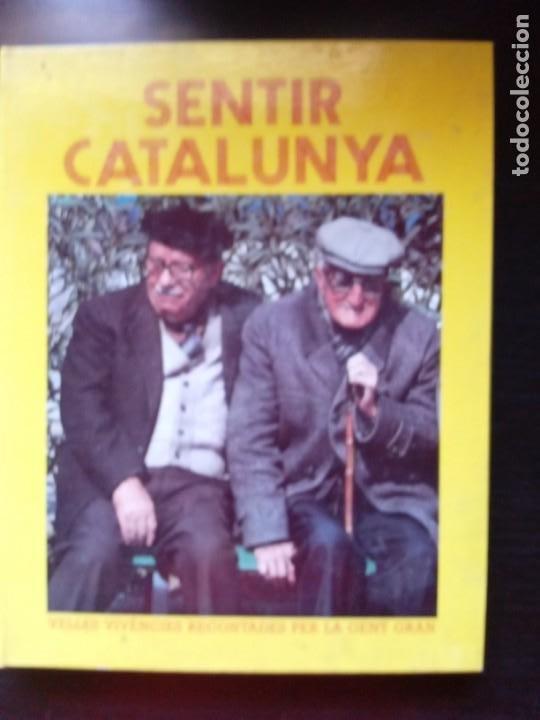 SENTIR CALALUNYA, DE LA COL.LECCIO LLEGIR I ESCOLTAR. UN RECUERDO DE 17 POBLACIONES CATALANAS (Libros Nuevos - Humanidades - Antropología)