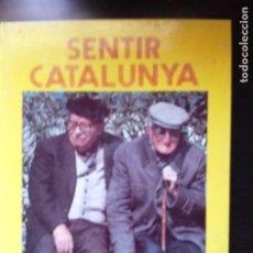 Libros: SENTIR CALALUNYA, DE LA COL.LECCIO LLEGIR I ESCOLTAR. UN RECUERDO DE 17 POBLACIONES CATALANAS. Lote 276452343