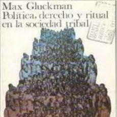 Libros: POLÍTICA, DERECHO Y RITUAL EN LA SOCIEDAD TRIBAL MAX GLUCKMAN. Lote 277113063