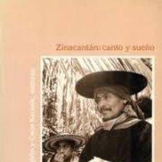 Libros: ZINACANTÁN : CANTO Y SUEÑO ED. ROBERT M LAUGHLIN Y CAROL KARASIK. Lote 277129038