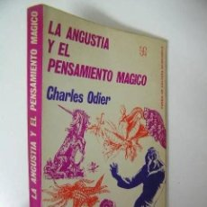 Libros: LA ANGUSTIA Y EL PENSAMIENTO MÁGICO CHARLES ODIER. Lote 277131788