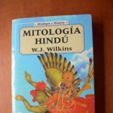 Libros: MITOLOGÍA HINDÚ / W. J. WILKINS. Lote 277273383
