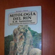 Libros: MITOLOGÍA DEL RIN / X. B. SAINTINE / ILUSTRACIONES DE GUSTAVO DORÉ. Lote 277282063