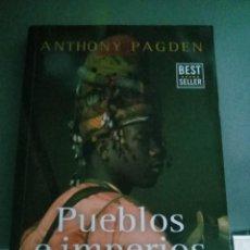 Libros: PUEBLOS E IMPERIOS. A. PAGDEN. Lote 277536993
