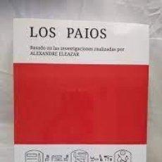 Libros: LOS PAIOS MICHEL RODELLAS PICOLA BASADO EN LA OBRA DE ALEXANDRE ELEAZAR. Lote 288184033