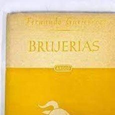 Libros: BRUJERÍAS FERNANDO GUTIÉRREZ. Lote 288187483