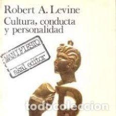 Libros: CULTURA, CONDUCTA Y PERSONALIDAD ROBERT A LEVINE. Lote 288192203