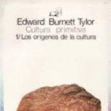 Libros: 1 LOS ORÍGENES DE LA CULTURA CULTURA PRIMITIVA EDWARD BURNETT TYLOR. Lote 288192703